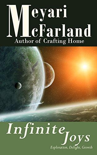 Infinite Joys  by  Meyari McFarland