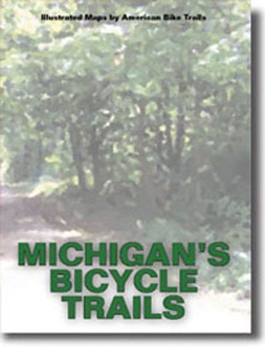 Michigans Bicycle Trails Ray Hoven