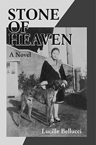 Stone of Heaven: A Novel  by  Lucille Bellucci
