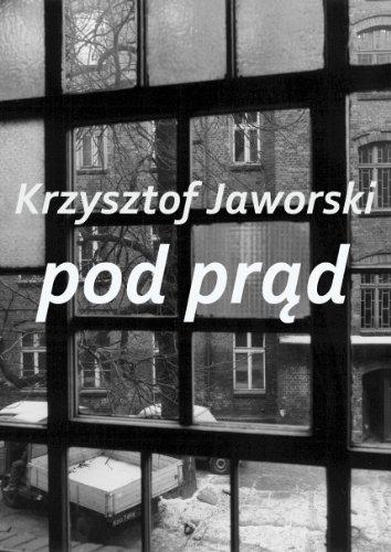 Pod prad  by  Krzysztof Jaworski