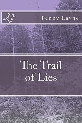 The Trail of Lies  by  Penny Layne