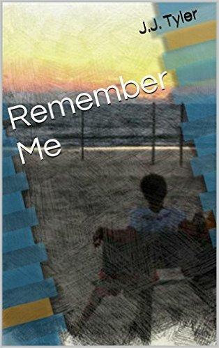Remember Me J.J. Tyler