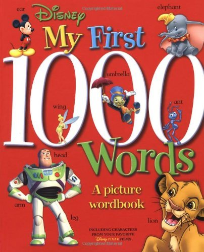 My First 1000 Words: A Picture Wordbook Parke Godwin