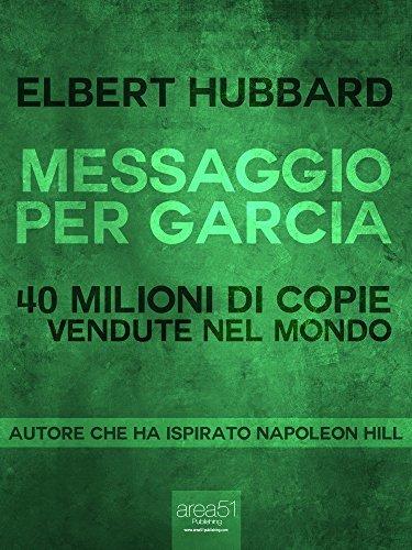 Messaggio per Garcia Elbert Hubbard