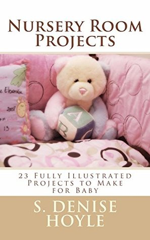 Nursery Room Projects S. Hoyle