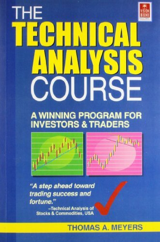 Technical Analysis Course  by  Thomas A Meyers