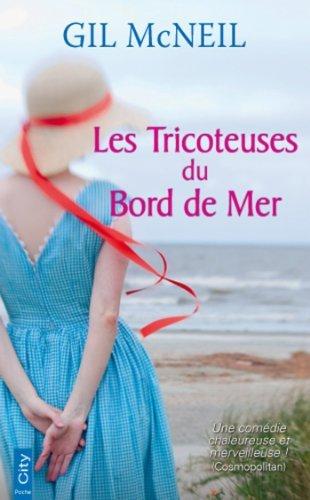 Les Tricoteuses du Bord de Mer  by  Gil McNeil
