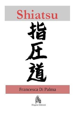 Shiatsu  by  Francesca Di Palma