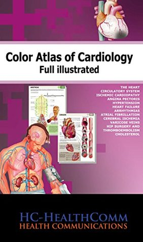 Color Atlas of Cardiology, 2015 Full illustrated  by  HC-HealthComm