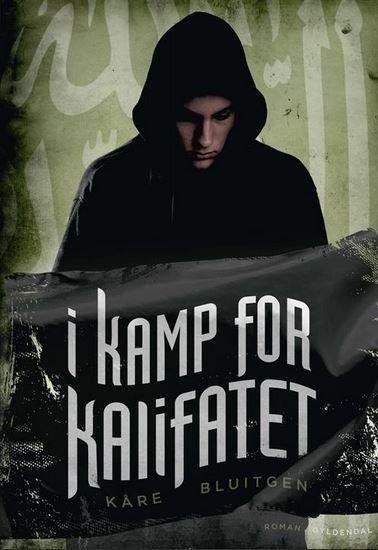 I kamp for kalifatet Kåre Bluitgen