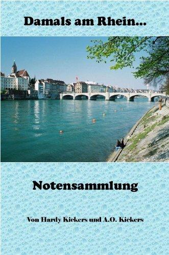 Damals am Rhein (Schlagernoten): Noten für Piano  by  Hardy Kickers