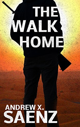 The Walk Home Andrew X. Saenz