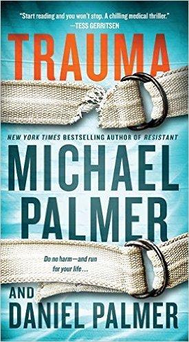 Trauma: A Novel Michael Palmer