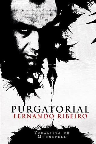 Purgatorial  by  Fernando Ribeiro