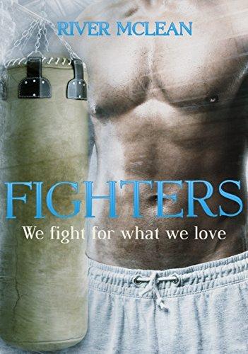 Fighters: We fight for what we love: Erotischer Liebesroman - Teil 2 River McLean