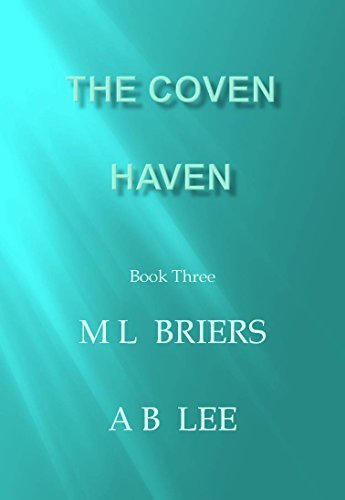 Haven (The Coven, #3)  by  M.L. Briers