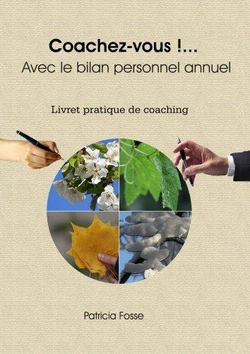 Coachez-vous !... Avec le bilan personnel annuel  by  Patricia Fosse