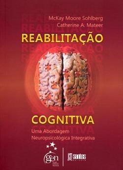 Reabilitação Cognitiva  by  McKay Moore Sohlberg