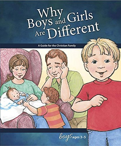 Why Boys and Girls Are Different: For Boys Ages 3-5  by  Carol Greene