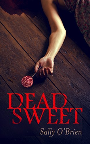 Dead Sweet: A D.I. Turnbull mystery  by  Sally   OBrien