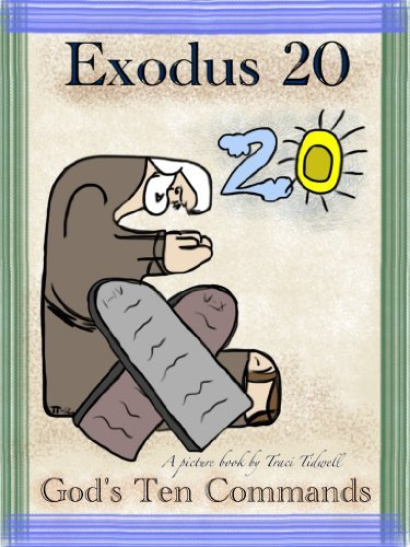 Exodus 20 - Gods 10 Commands Traci Tidwell