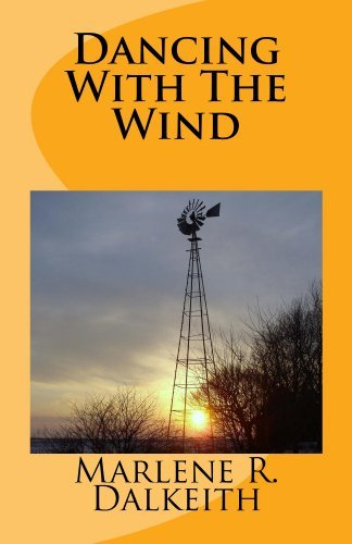 Dancing With The Wind (The Prairie Mile Series Book 1) Marlene Dalkeith
