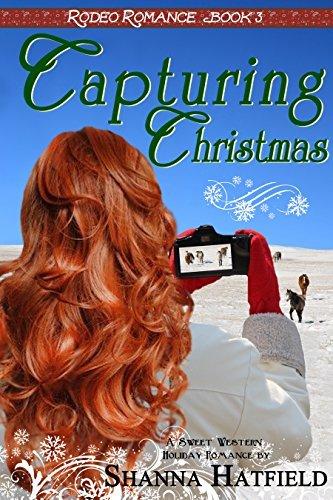 Capturing Christmas  by  Shanna Hatfield