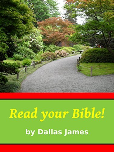 Read your Bible!  by  Dallas James