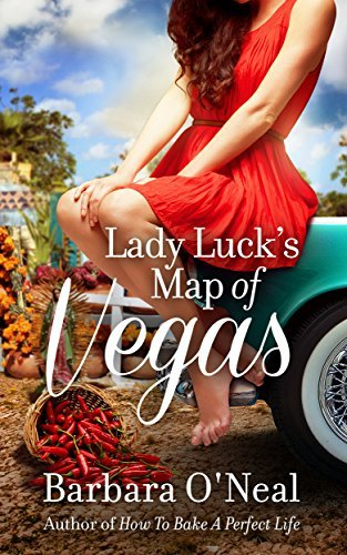 Lady Lucks Map of Vegas: A Novel  by  Barbara ONeal