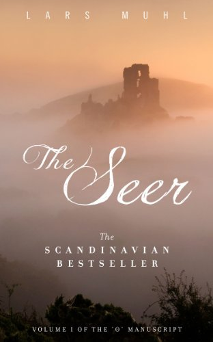The Seer - Volume One of The O Manuscript  by  Lars Muhl