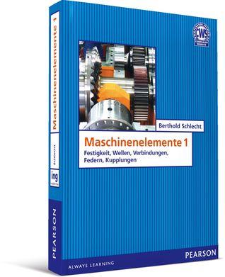 Maschinenelemente 1  by  Berthold Schlecht
