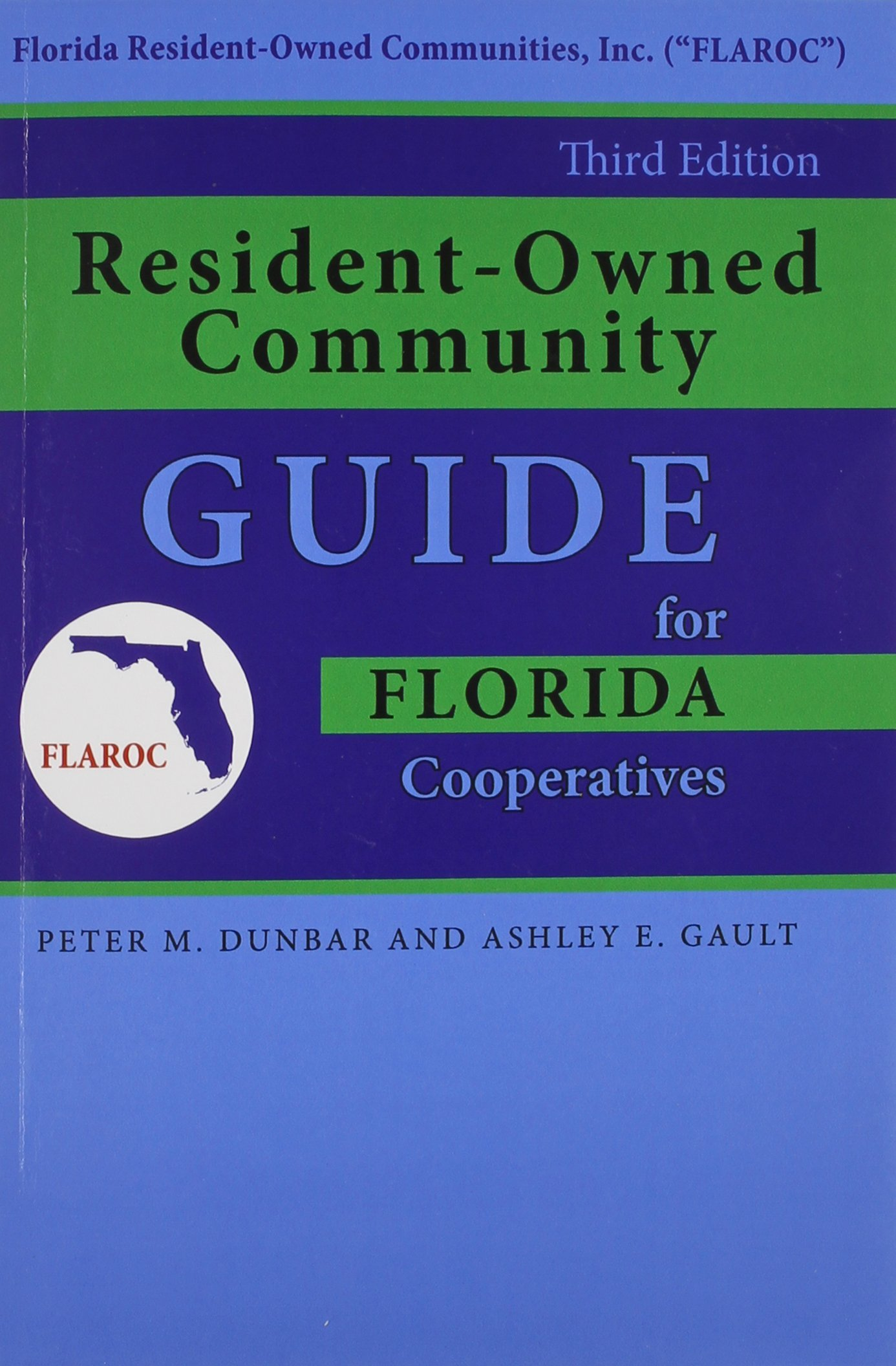 Resident-Owned Community Guide for Florida Cooperatives Peter M. Dunbar