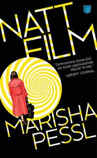 Nattfilm  by  Marisha Pessl