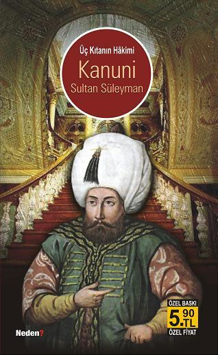 Üç Kıtanın Hakimi Kanuni Sultan Süleyman Ayşenur Ergün
