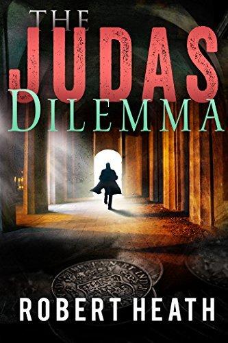 The Judas Dilemma Robert  Heath