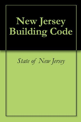 New Jersey Building Code  by  State of New Jersey