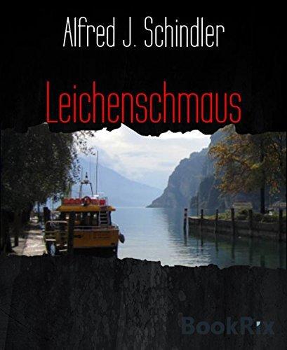 Leichenschmaus: Horrorthriller  by  Alfred J. Schindler