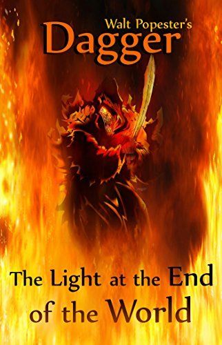 Dagger - The Light at the End of the World (Born to be Free saga Book 1) Walt Popester