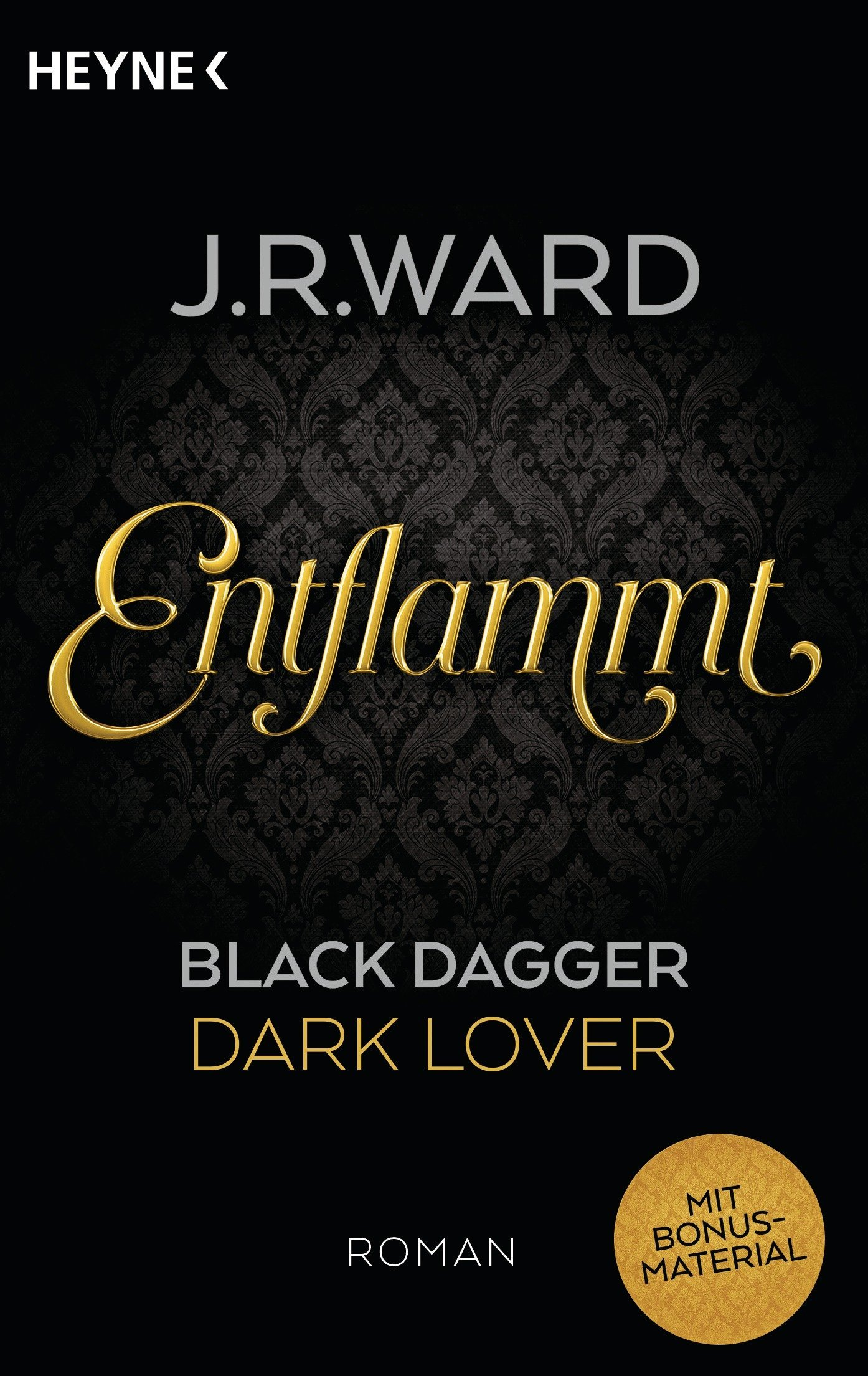 Entflammt (Black Dagger Brotherhood, #1)  by  J.R. Ward