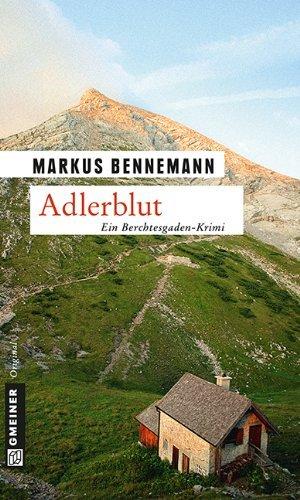 Adlerblut: Kriminalroman  by  Markus Bennemann
