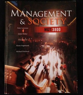 Management & Society MGT 3800 Custom Edition for Baruch College, CUNY  by  San Jose State University Anne Lawrence