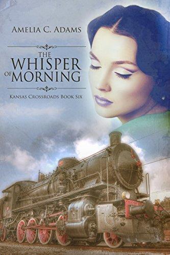 The Whisper of Morning (Kansas Crossroads Book 6) Amelia C. Adams