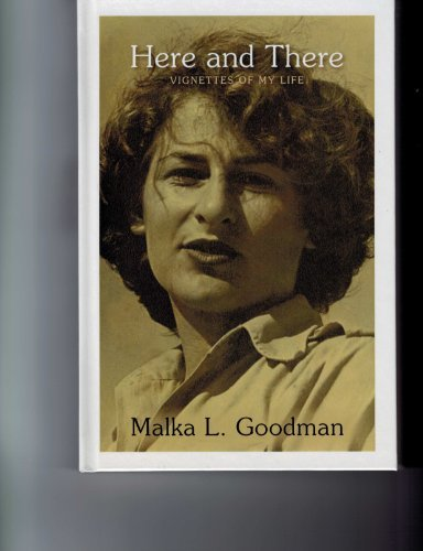 Here and There Malka Goodman