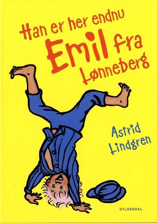 Han er her endnu - Emil fra Lønneberg Astrid Lindgren