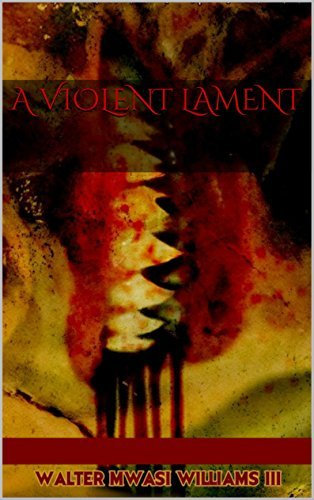 A Violent Lament  by  Candice Borrows