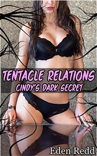 Cindys Dark Secret: Tentacle Relations Eden Redd