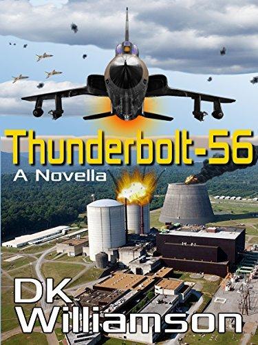 Thunderbolt-56: A Novella DK Williamson