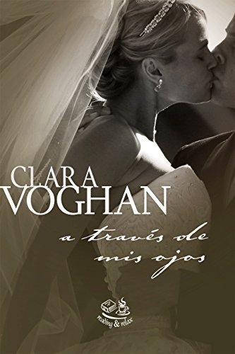 A través de mis ojos (Pequeños Pecados nº 3)  by  Clara Voghan