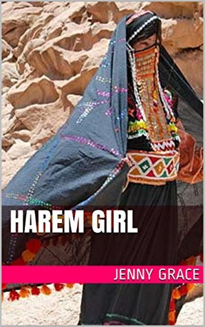 Harem Girl  by  Jenny Grace