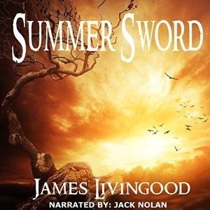 Summer Sword - Birth of Djinn Magic  by  James Livingood